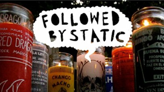 Followed By Static - Holy Mountain - 2013-02-01T22:00:00+00:00
