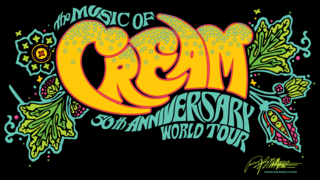 The Music Of Cream -  50th Anniversary World Tour