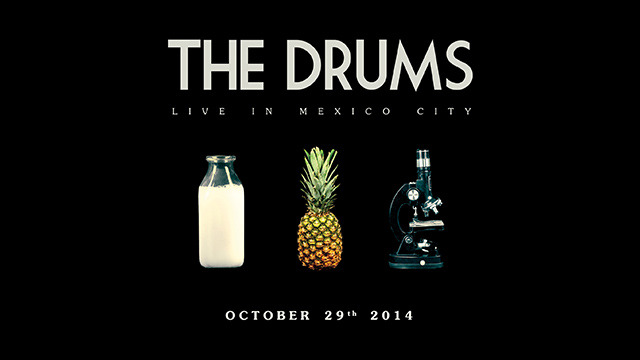 The Drums - El Plaza Condesa - 2014-10-30T03:00:00+00:00